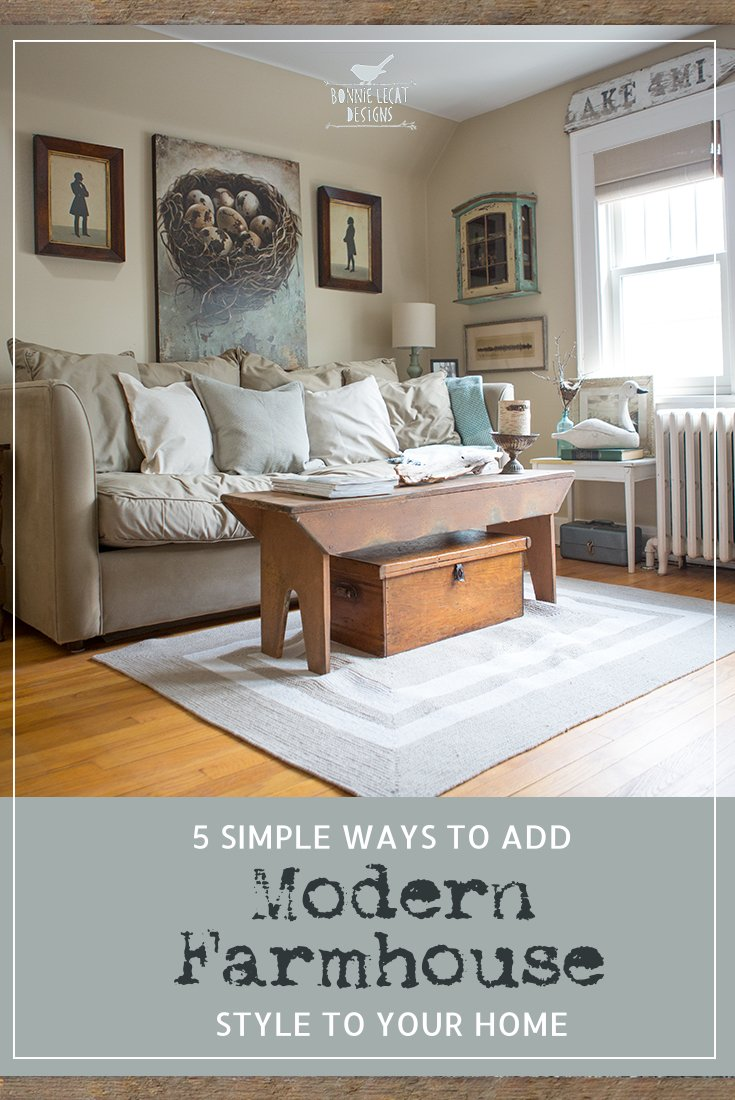5 Simple Ways To Add Modern Farmhouse Style To Your Home