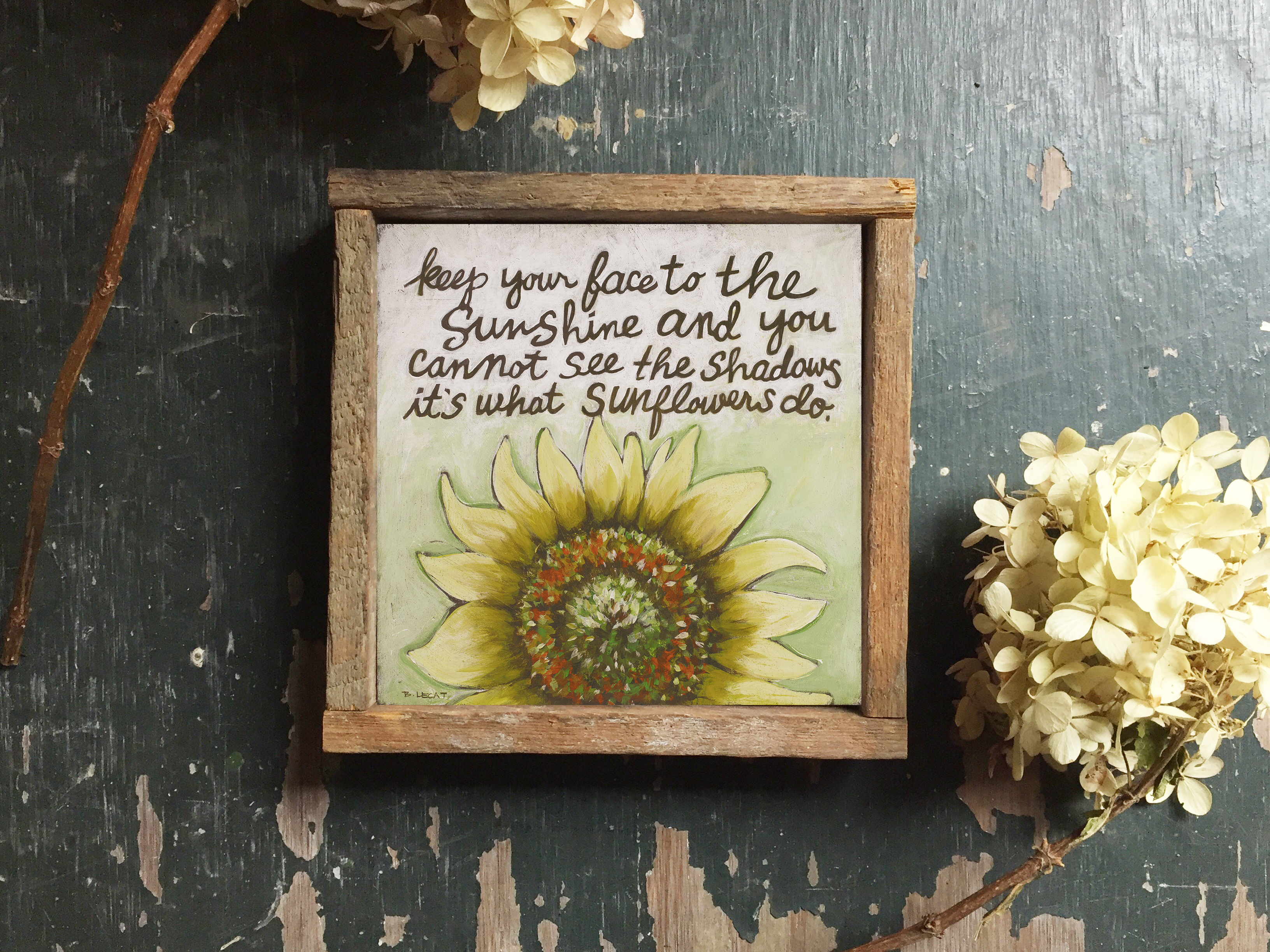 Sunflowers Inspirational Quote Wall Art Print By Bonnie Lecat