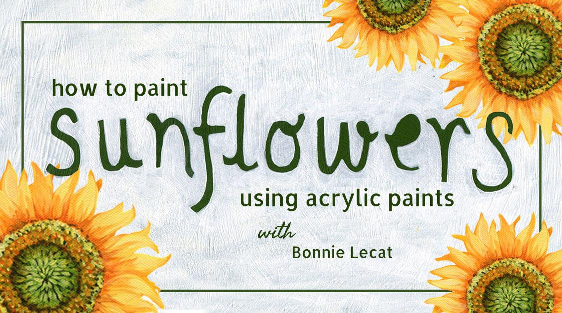 How to paint sunflowers using acrylic paints