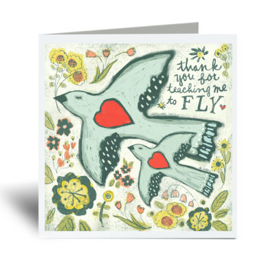 Thank you for teaching me to fly Mother's Day Card.