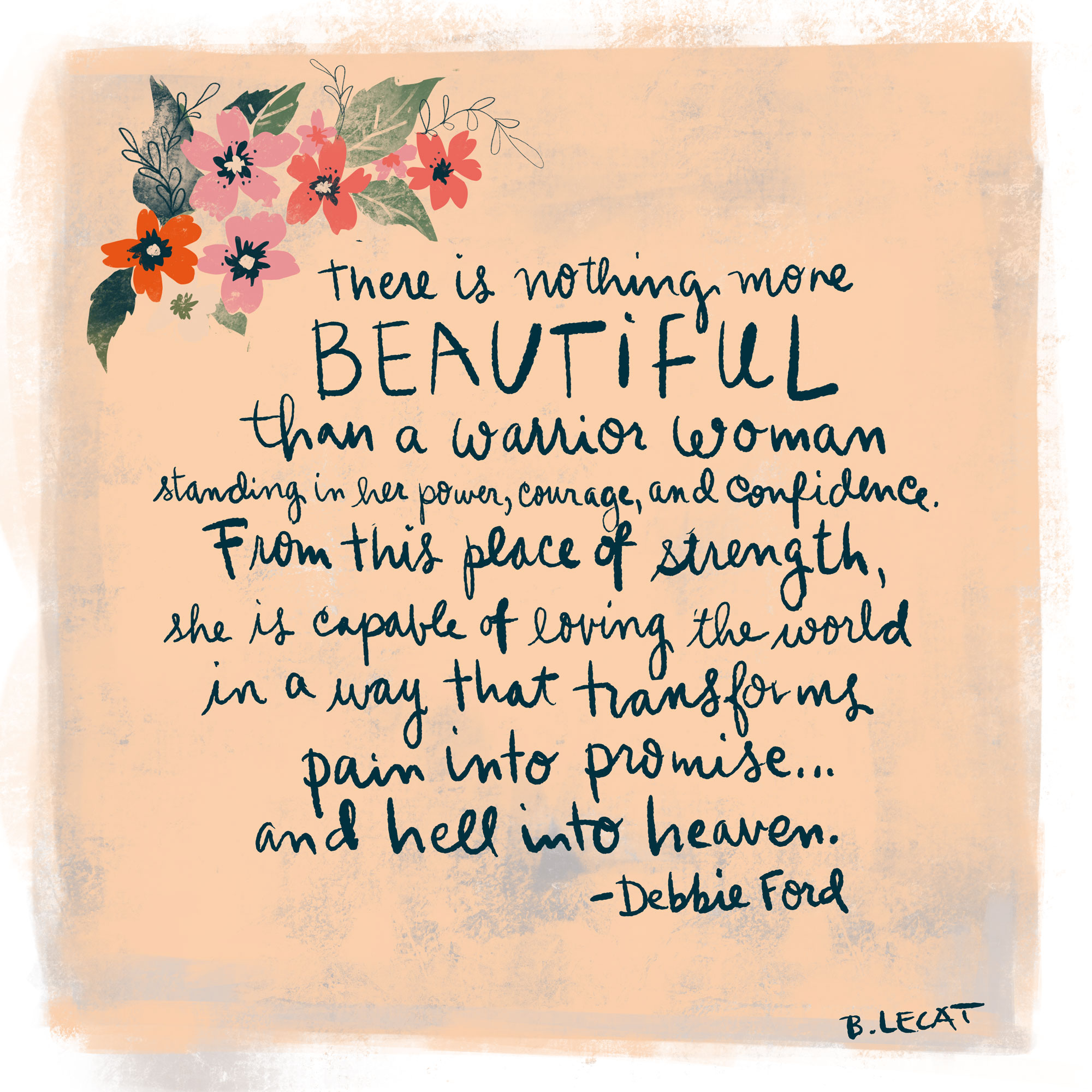 Strong beautiful women quote illustration by Bonnie Lecat